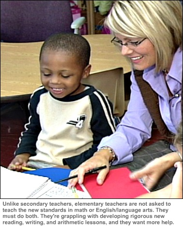 Click for image of teacher and kindergartener. Elementary teachers must develop rigorous new Common Core lessons in reading, writing, and arithmetic, and they want more help.
